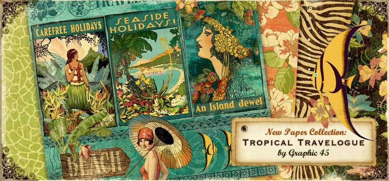 Graphic 45 Tropical Travelogue Banner