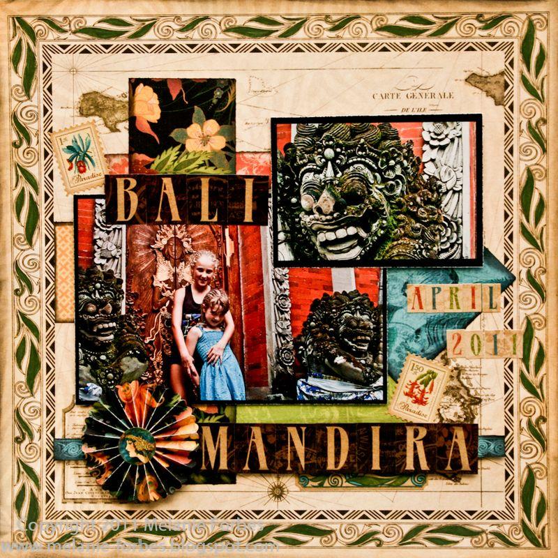 Graphic 45 Tropical Travellogue Bali Mandira layout Melanie Forbes 1