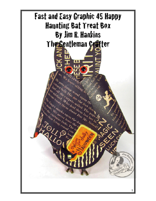 Graphic 45 Happy Haunting Jim The Gentleman Crafter Bat Box