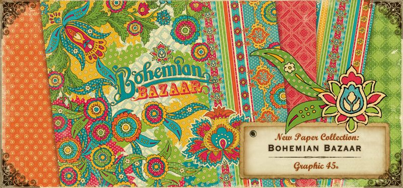 Bohemian Bazaar Sneak Peek Graphic 45 New Collection