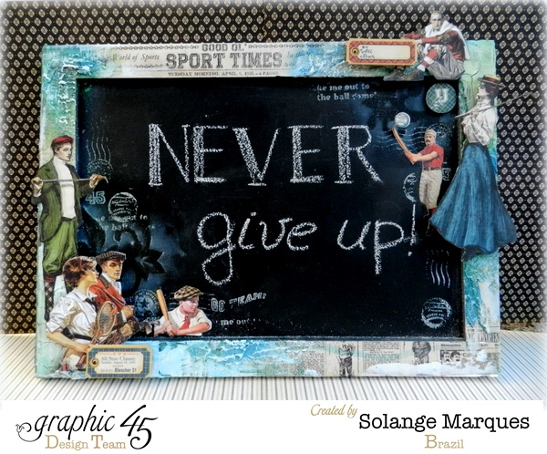 "Good ol' Sport ""Never Give Up"" Solange Marques Graphic 45"