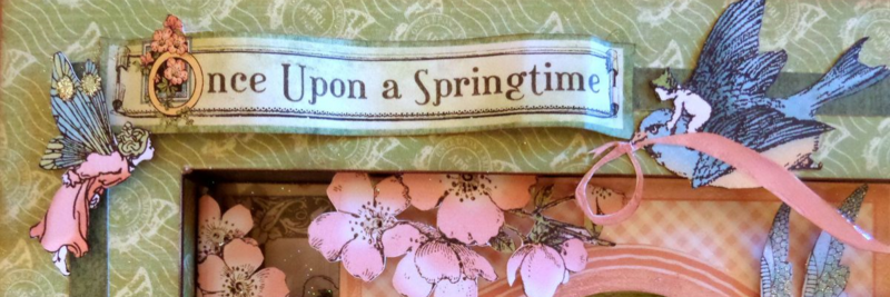 Once Upon A Springtime Shadow Box 5 CHA 2015 Clare Charvill Graphic 45
