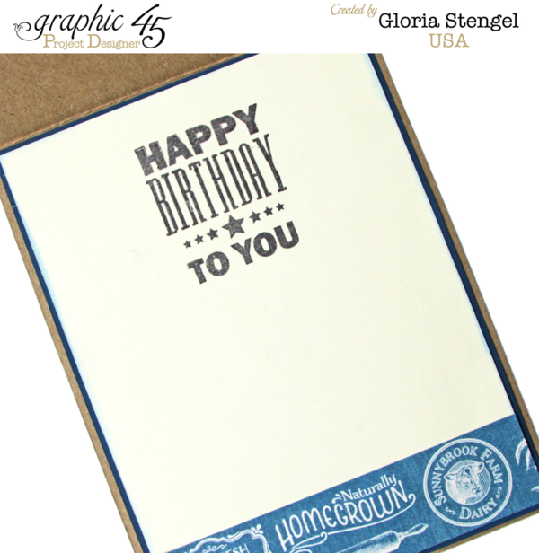 Happy Birthday to You! Love how Gloria created the inside of this Home Sweet Home card #graphic45