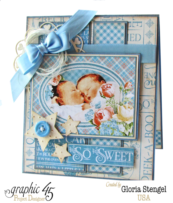 """""""So Sweet"""" twins baby card by Gloria using Precious Memories #graphic45"""