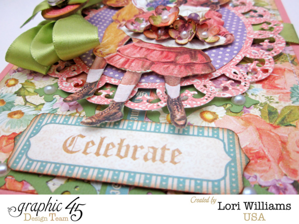 "Luscious layers on this Sweet Sentiments ""Celebrate"" card by Lori #graphic45"