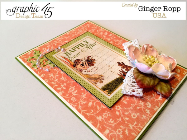 "Once Upon a Springtime ""Happily Ever After"" Card by Ginger! Beautiful! #graphic45"