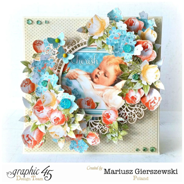 Precious Memories card by Mariusz #graphic45