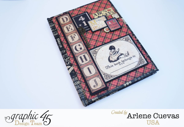 """""""This Book Belongs To"""" journal by Arlene using An ABC Primer #graphic45"""
