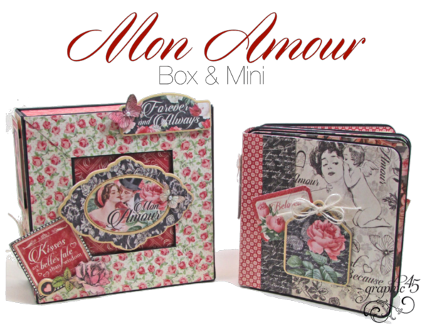 Try this Mon Amour Box & Mini with a Free Project Sheet #graphic45