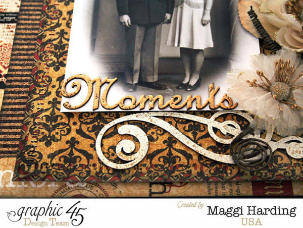 Moments Layout, Communique, Maggi Harding, Graphic 45 (1)