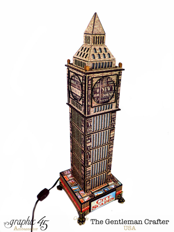 Jim, the Gentleman Crafter's Big Ben Cityscapes handmade lamp - amazing! #graphic45