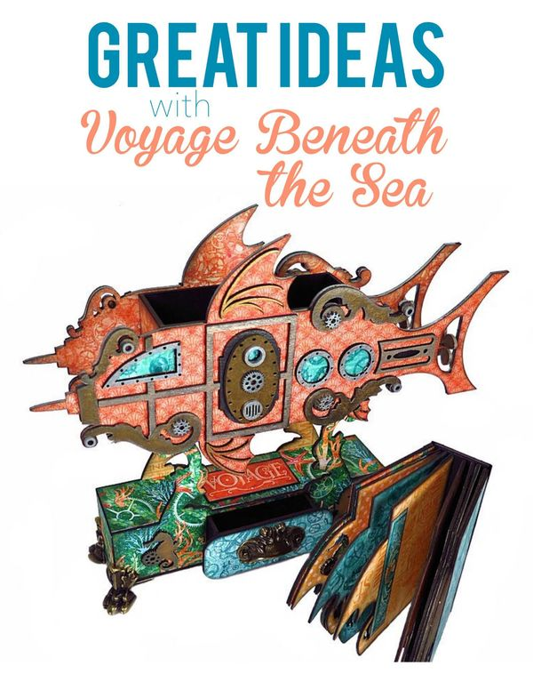 Get great ideas with Voyage Beneath the Sea on the blog today! #graphic45