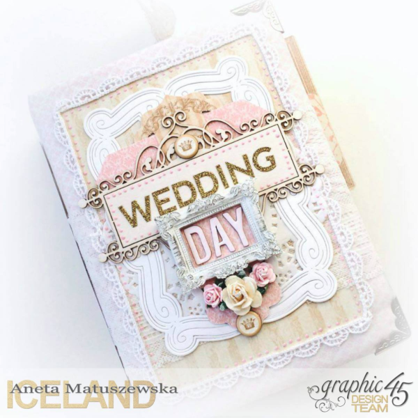 Wedding Day Album by Aneta #graphic45