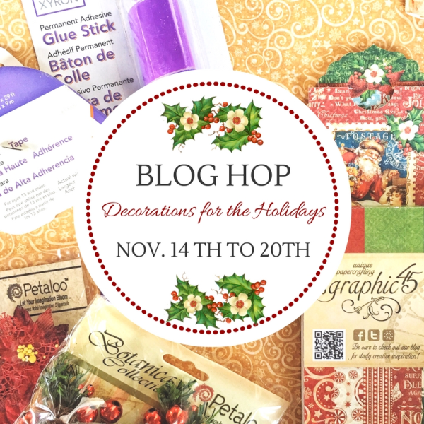 It's the Xyron, Petaloo, and Graphic 45 Blog Hop!