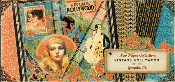 Introducing Vintage Hollywood! A new collection from Graphic 45