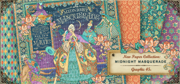 Introducing Midnight Masquerade! A new collection from Graphic 45