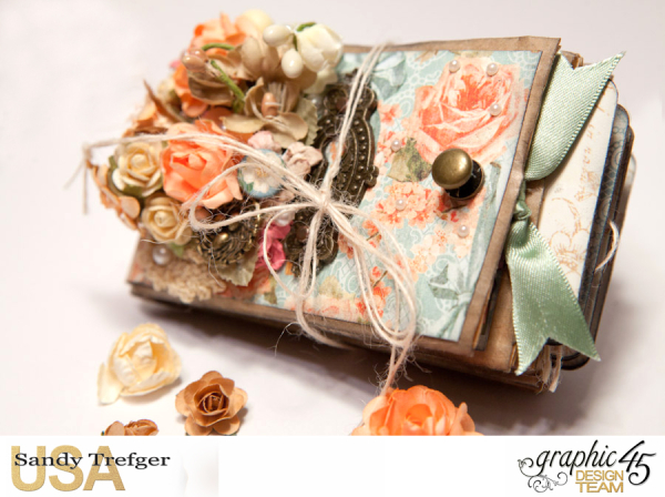 Paper Bag Mini Album  Secret Garden  Tutorial by Sandy Trefger  Product by Graphic 45  Photo 002