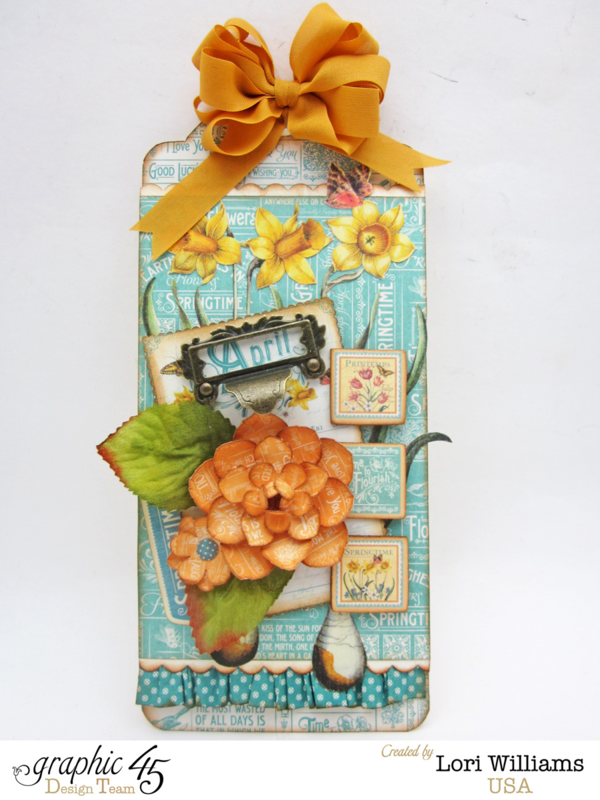Gorgeous April Time to Flourish tag by Lori Williams #graphic45