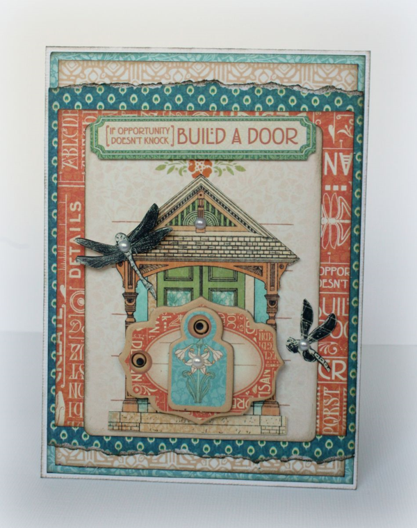 """If opportunity doesn't knock, build a door"" Artisan Style card by Romy. What amazing layers! #graphic45 #cards"