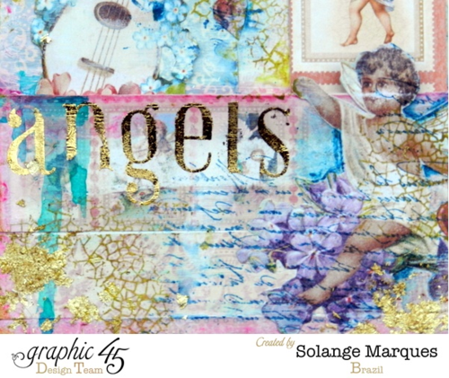 Art Journal by Solange Marques using Graphic 45 products- G45 Sweet Sentiments collection