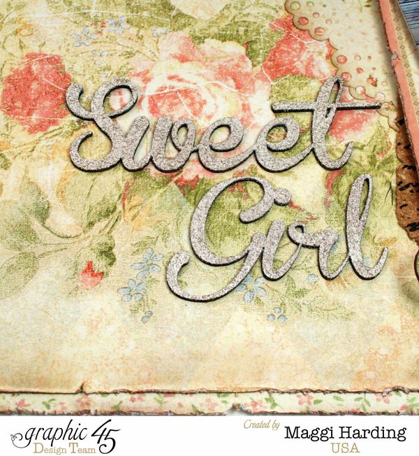 Sweet Girl layout, Baby to Bride, Maggi Harding, Graphic 45 (1)