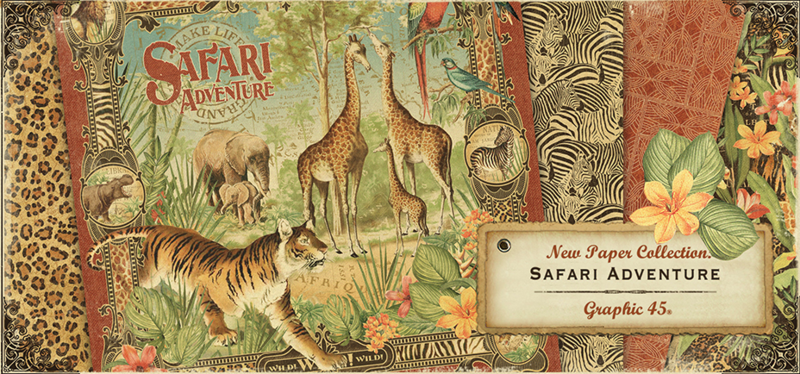 Introducing our new collection Safari Adventure from Graphic 45!