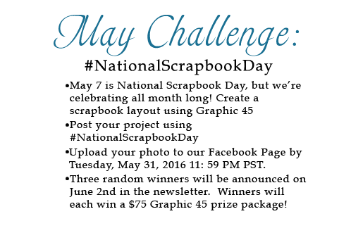 Take the Graphic 45 May Challenge! #NationalScrapbookDay #graphic45