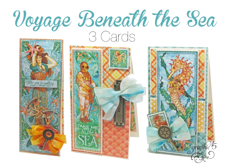 Make 3 Voyage Beneath the Sea cards! #graphic45
