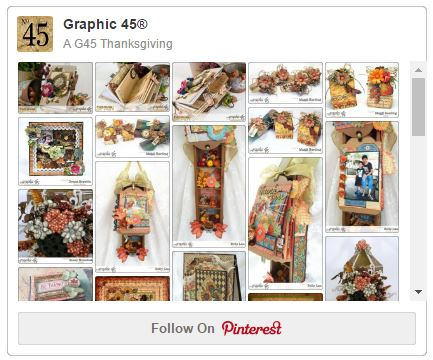 Graphic 45 Thanksgiving Pinterest Board