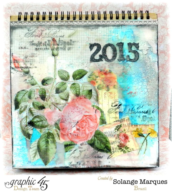 Gorgeous mixed media masterpiece by Solange Marques using Time to Flourish! A perfect handmade calendar #graphic45