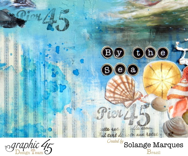 By the Sea layout by Solange - learn how to make one yourself! #graphic45