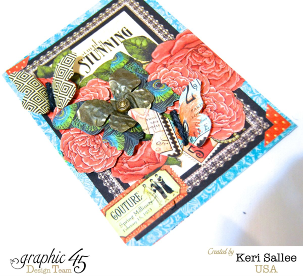 """Great card idea for Mother's Day! """"Stunning"""" Couture card by Keri #graphic45"""