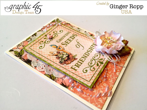 "Once Upon a Springtime ""Growing Seeds of Friendship"" Card by Ginger! Beautiful! #graphic45"