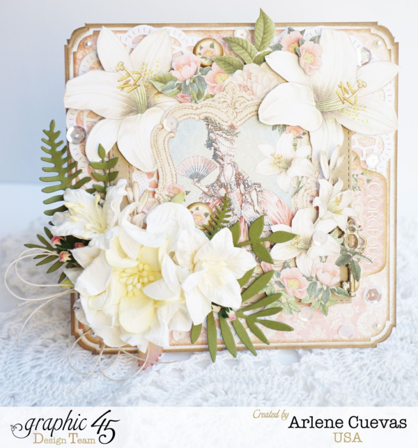 Gilded Lily card by Arlene Cuevas #graphic45