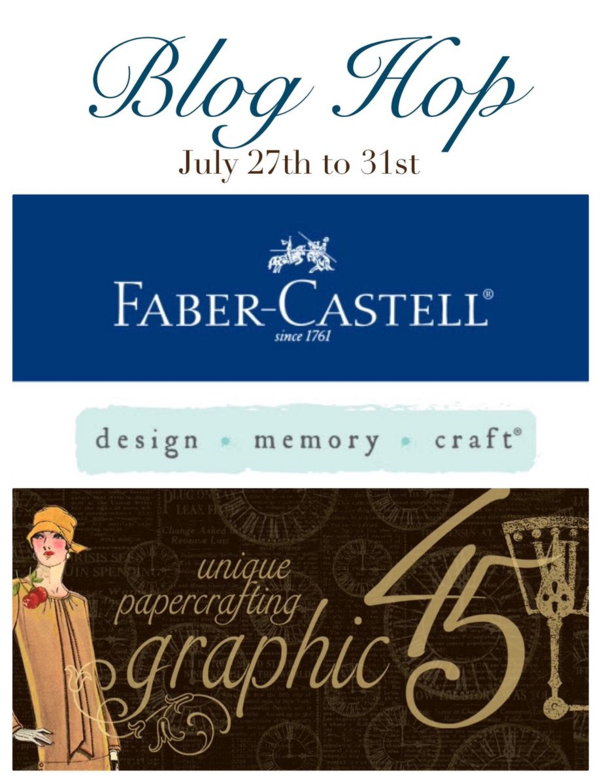 Faber-Castell & Graphic 45 Blog Hop July 27th-July 31, 2015! Join the fun! #graphic45