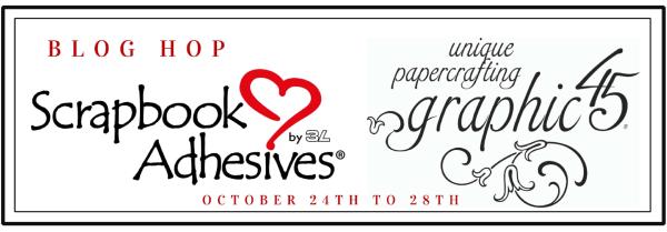 Graphic 45 Scrapbook Adhesive Blog Hop 2016 Logos