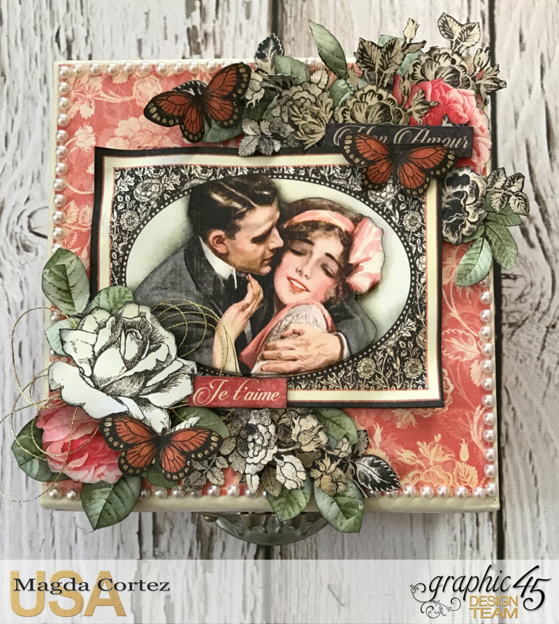 Be Mine Treasure Box- Mon Amour- By Magda Cortez- Product of Graphic 45-  Photo 03 of 07