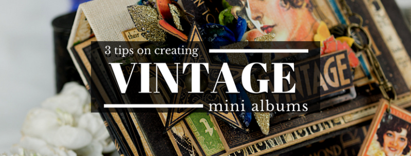 Three tips on creating vintage mini albums tati scrap hollywood graphic 45