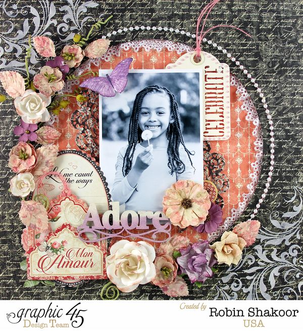 Mon Amour  Graphic 45  Layout  Celebrate  Adore  Robin Shakoor  Top Layouts 3