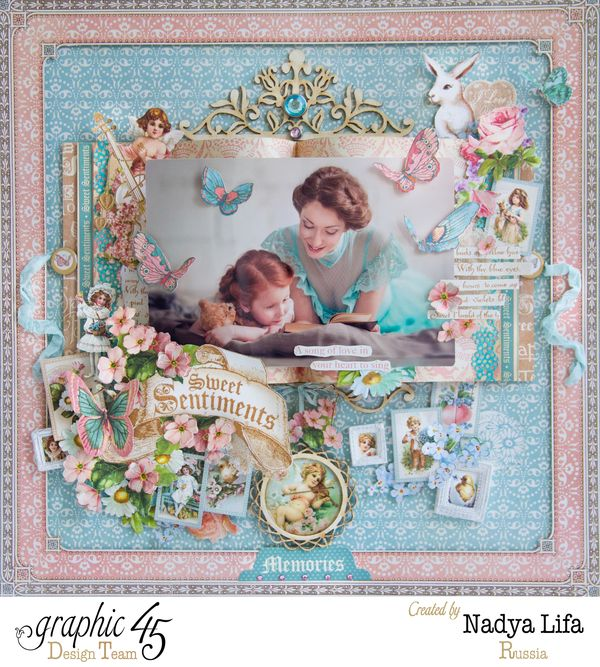 Sweet Sentiments  Graphic 45  Layout  Nadya Lifa  Memories  Top Layouts 9