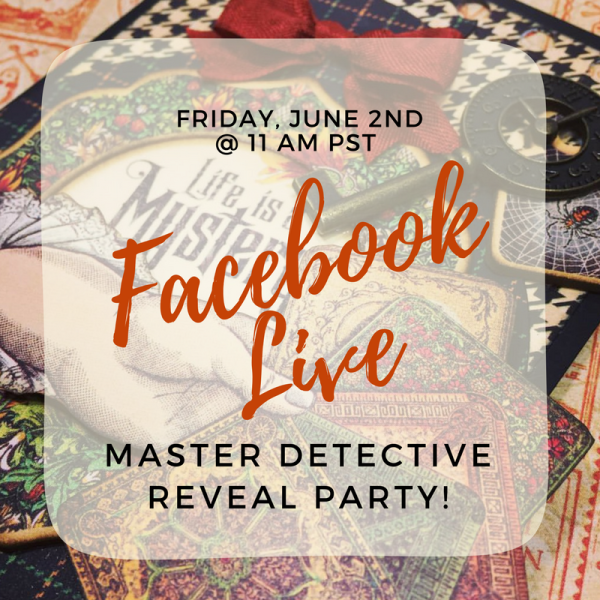Facebook Live - Master Detective Reveal Party  Graphic 45